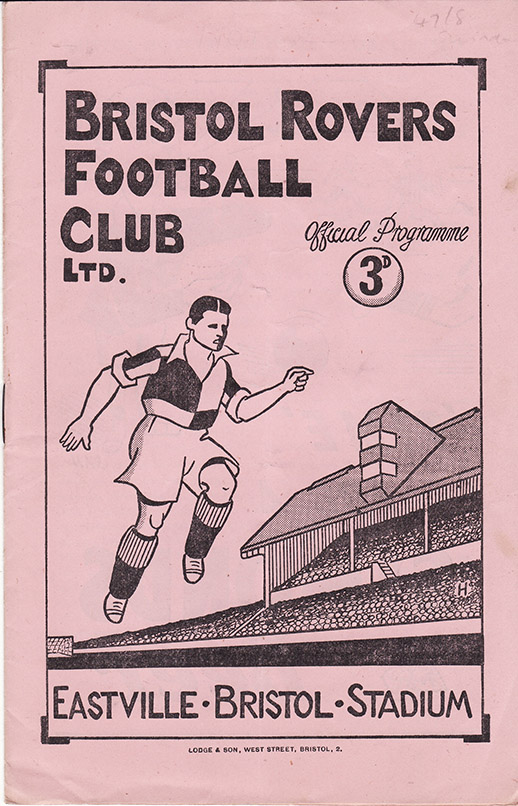 Monday, August 25, 1947 - vs. Bristol Rovers (Away)