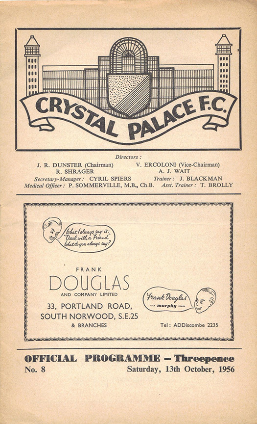 <b>Saturday, October 13, 1956</b><br />vs. Crystal Palace (Away)