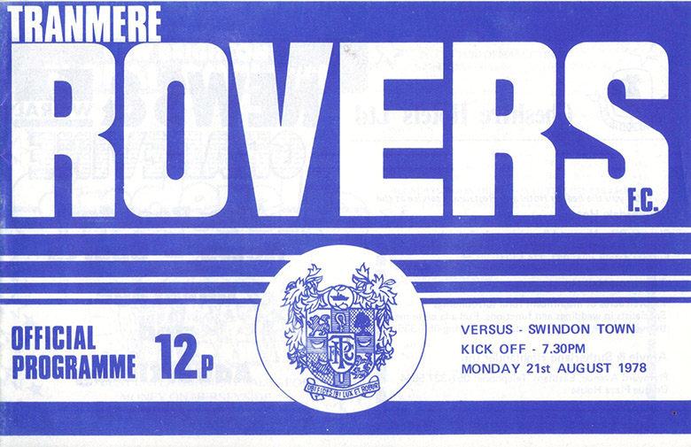 Monday, August 21, 1978 - vs. Tranmere Rovers (Away)