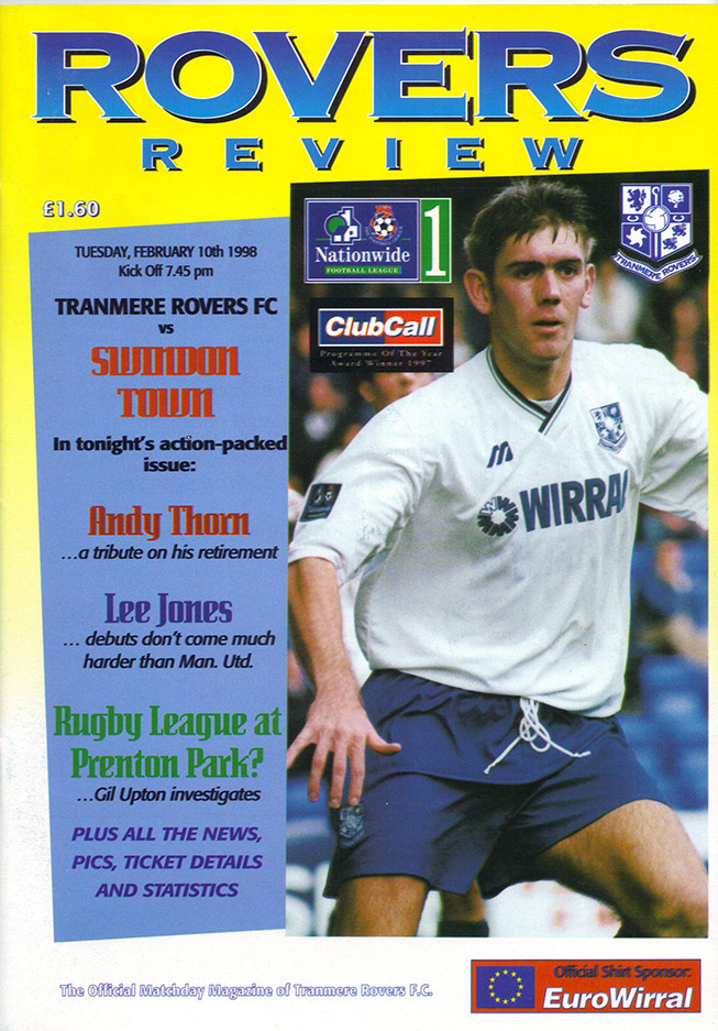 <b>Tuesday, February 10, 1998</b><br />vs. Tranmere Rovers (Away)