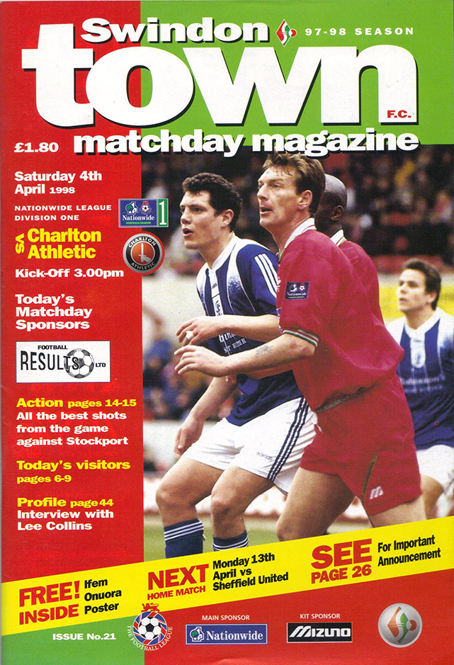 <b>Saturday, April 4, 1998</b><br />vs. Charlton Athletic (Home)