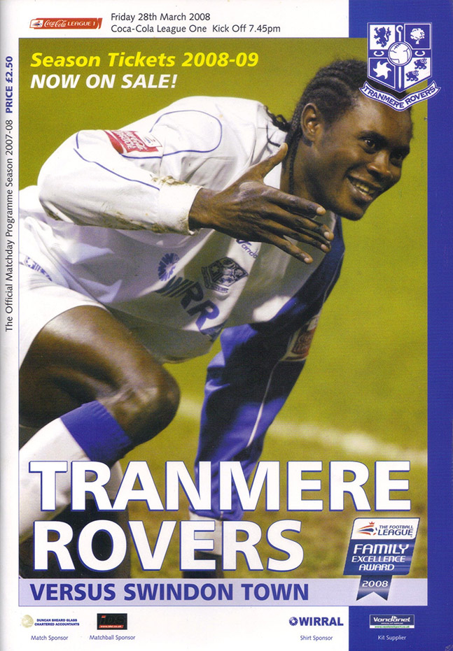 Friday, March 28, 2008 - vs. Tranmere Rovers (Away)