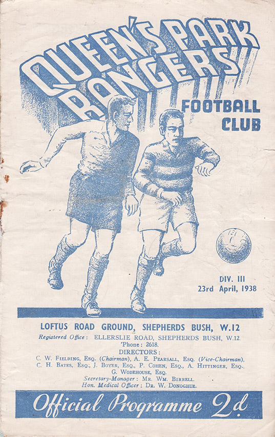 Saturday, April 23, 1938 - vs. Queens Park Rangers (Away)