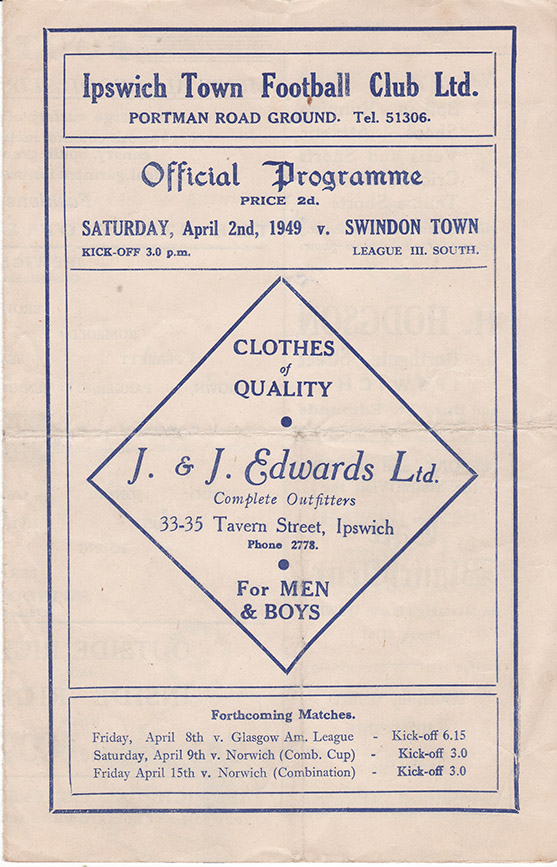 Saturday, April 2, 1949 - vs. Ipswich Town (Away)