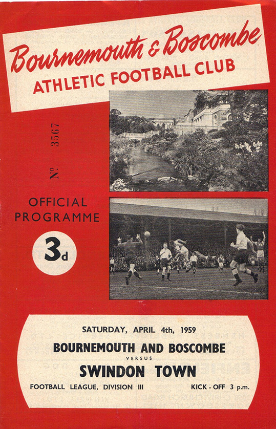 <b>Saturday, April 4, 1959</b><br />vs. Bournemouth and Boscombe Athletic (Away)