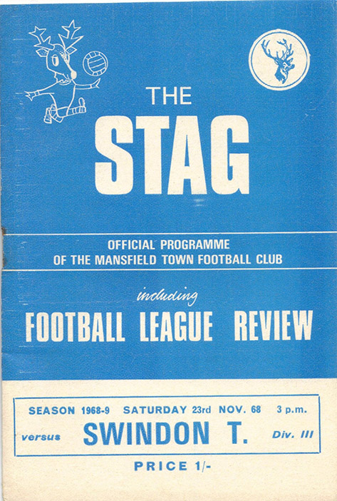<b>Saturday, November 23, 1968</b><br />vs. Mansfield Town (Away)