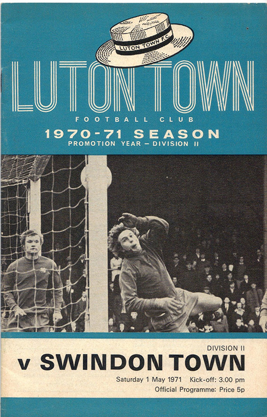<b>Saturday, May 1, 1971</b><br />vs. Luton Town (Away)