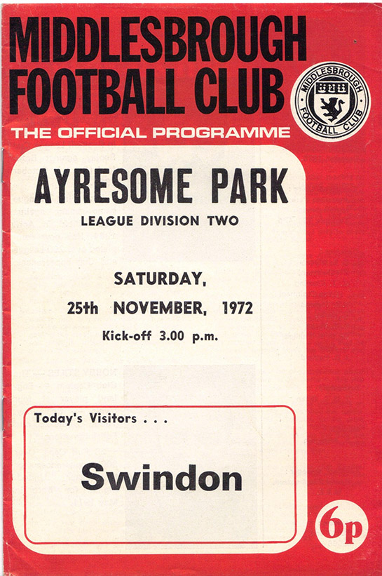 <b>Saturday, November 25, 1972</b><br />vs. Middlesbrough (Away)