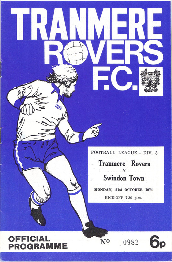 <b>Monday, October 21, 1974</b><br />vs. Tranmere Rovers (Away)