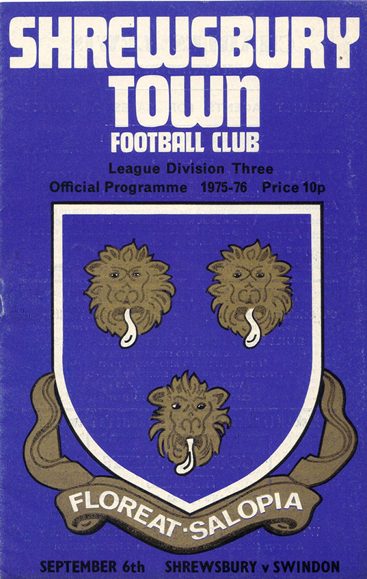 <b>Saturday, September 6, 1975</b><br />vs. Shrewsbury Town (Away)