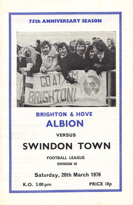 <b>Saturday, March 20, 1976</b><br />vs. Brighton and Hove Albion (Away)
