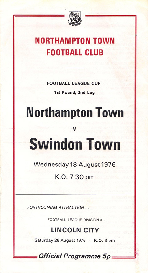 <b>Wednesday, August 18, 1976</b><br />vs. Northampton Town (Away)