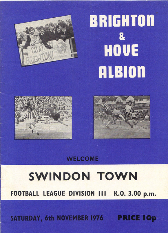 <b>Saturday, November 6, 1976</b><br />vs. Brighton and Hove Albion (Away)