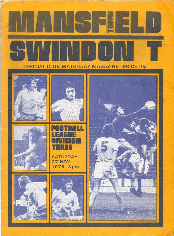 <b>Saturday, November 27, 1976</b><br />vs. Mansfield Town (Away)