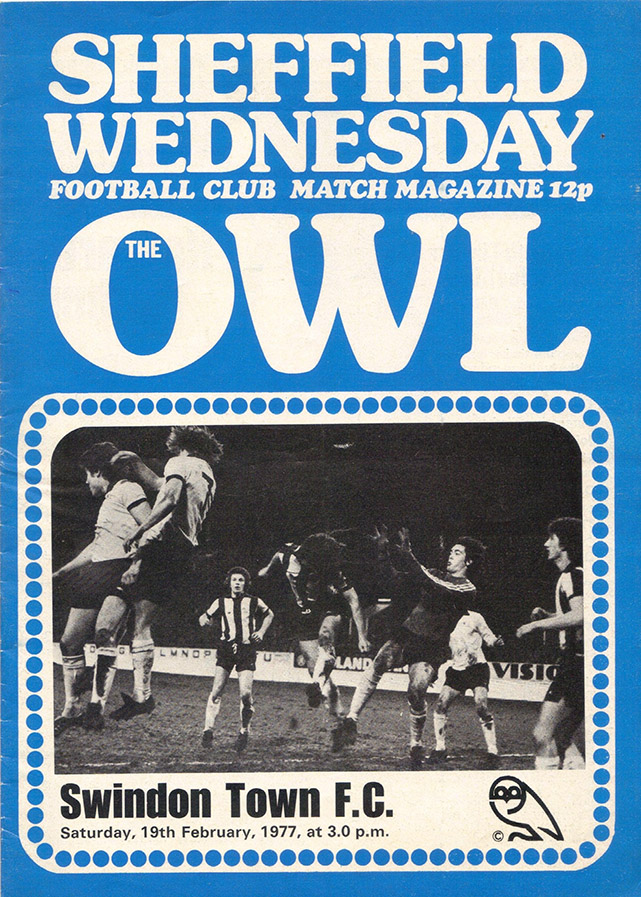 Saturday, February 19, 1977 - vs. Sheffield Wednesday (Away)
