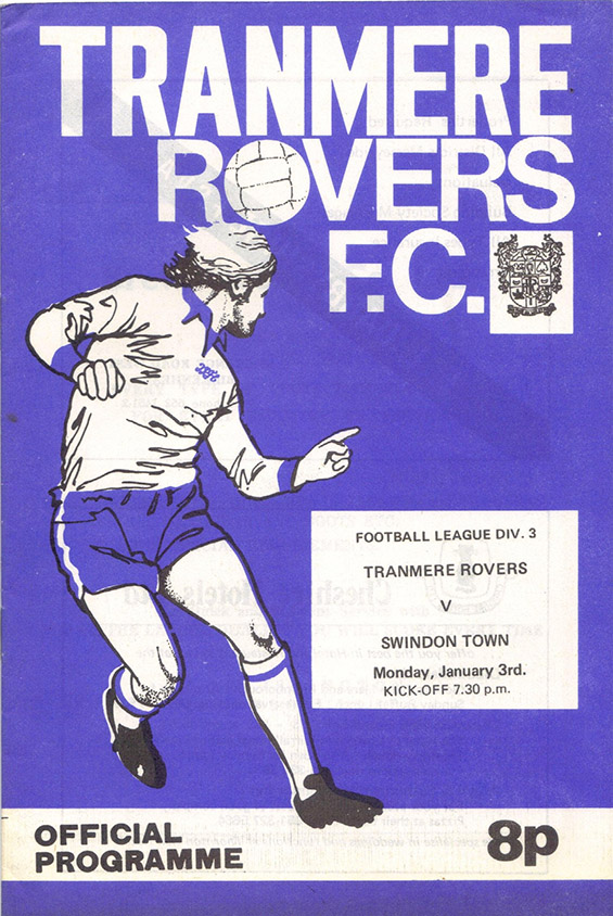 <b>Monday, February 21, 1977</b><br />vs. Tranmere Rovers (Away)