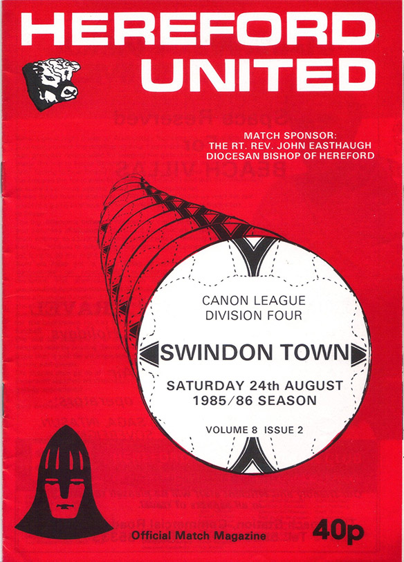 <b>Saturday, August 24, 1985</b><br />vs. Hereford United (Away)
