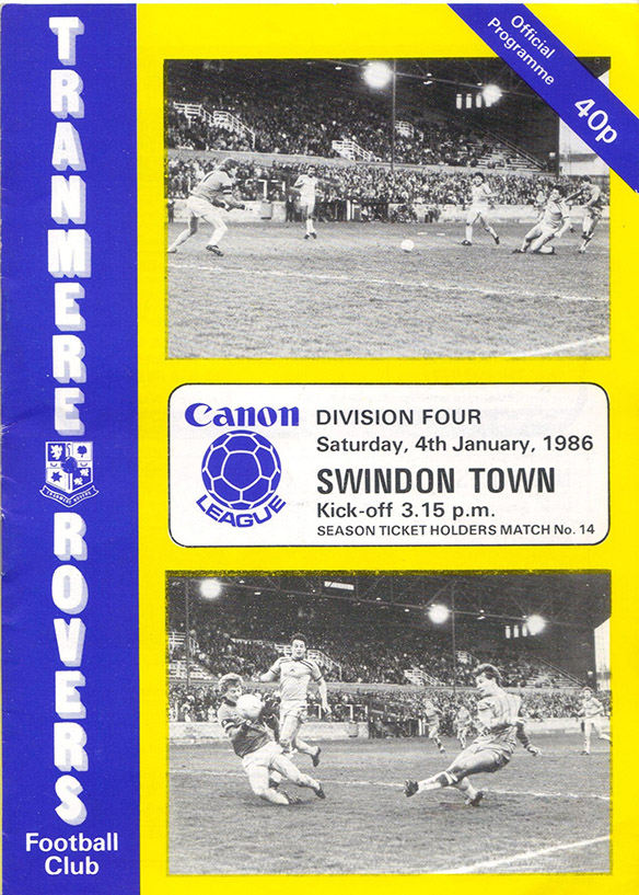 <b>Saturday, January 4, 1986</b><br />vs. Tranmere Rovers (Away)