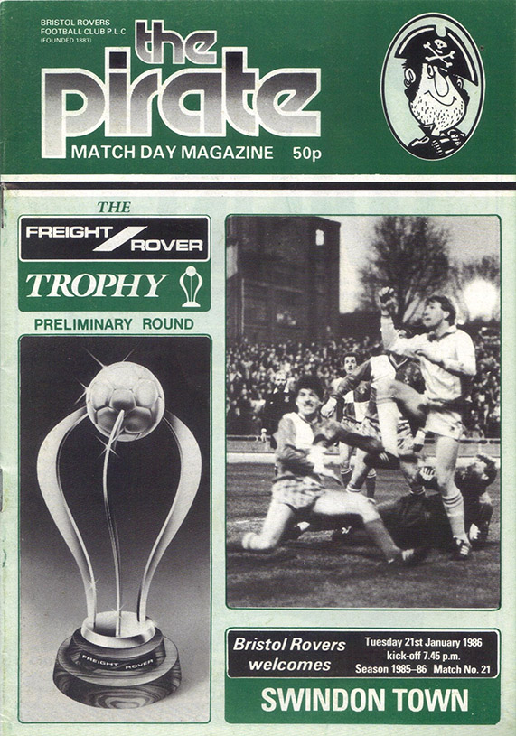 <b>Tuesday, January 21, 1986</b><br />vs. Bristol Rovers (Away)