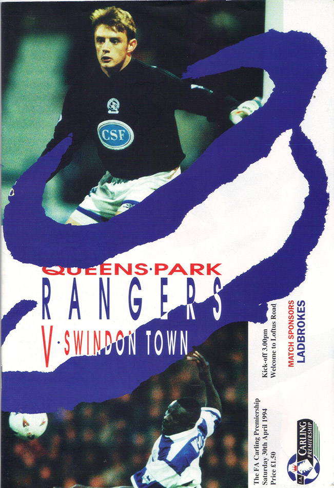Saturday, April 30, 1994 - vs. Queens Park Rangers (Away)