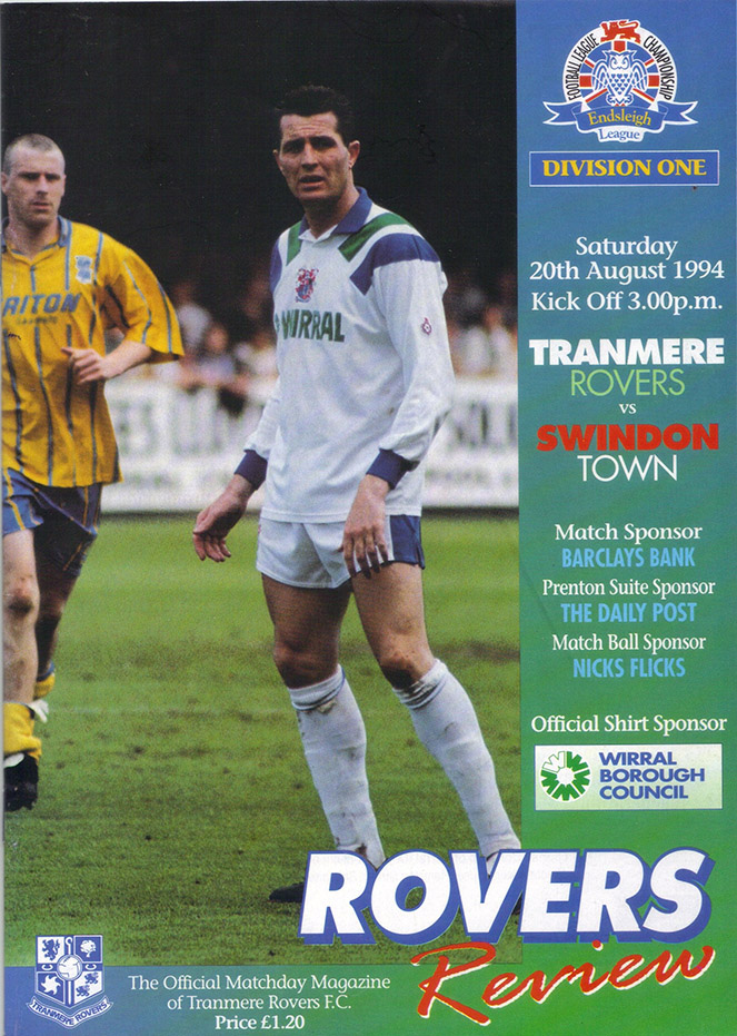 <b>Saturday, August 20, 1994</b><br />vs. Tranmere Rovers (Away)