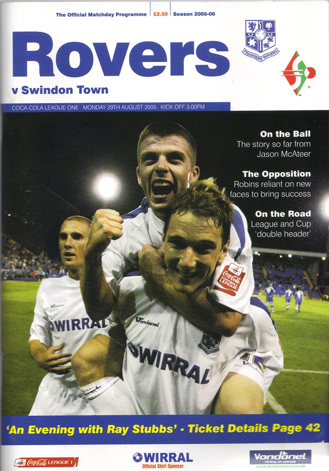 Monday, August 29, 2005 - vs. Tranmere Rovers (Away)