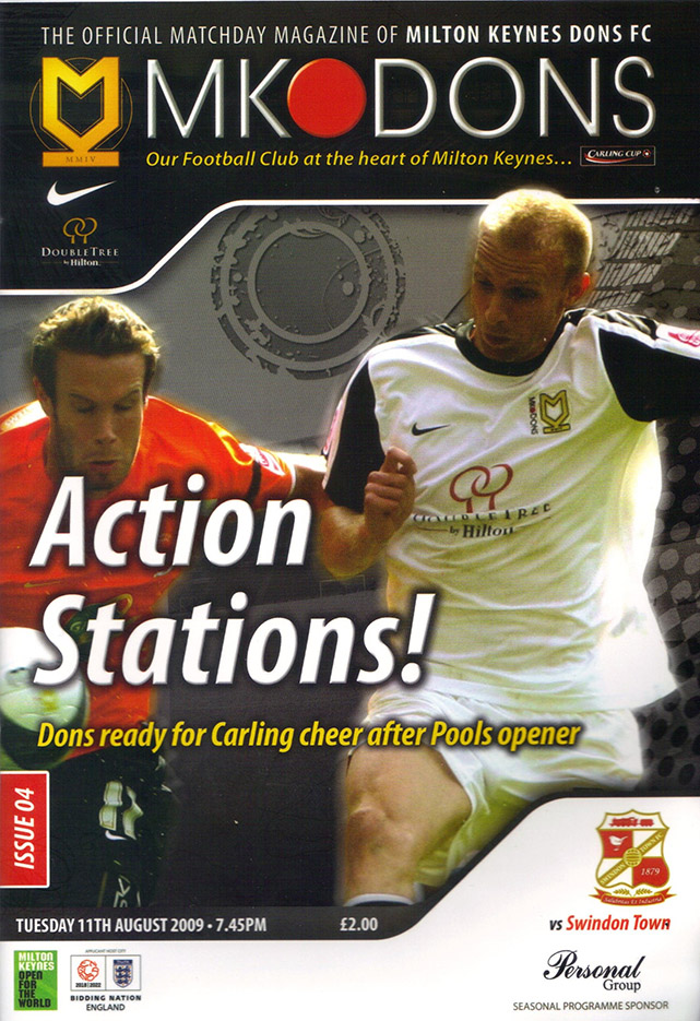 <b>Tuesday, August 11, 2009</b><br />vs. Milton Keynes Dons (Away)