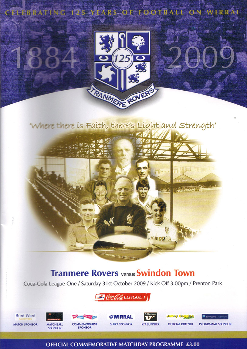 <b>Saturday, October 31, 2009</b><br />vs. Tranmere Rovers (Away)