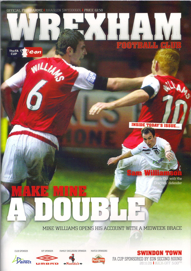 <b>Saturday, November 28, 2009</b><br />vs. Wrexham (Away)