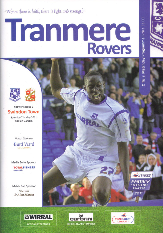 <b>Saturday, May 7, 2011</b><br />vs. Tranmere Rovers (Away)