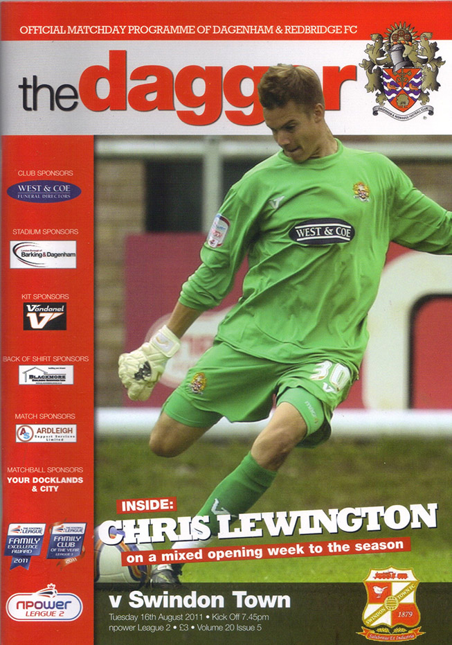 <b>Tuesday, August 16, 2011</b><br />vs. Dagenham and Redbridge (Away)