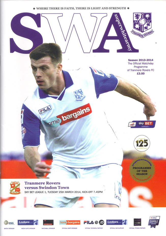 <b>Tuesday, March 25, 2014</b><br />vs. Tranmere Rovers (Away)